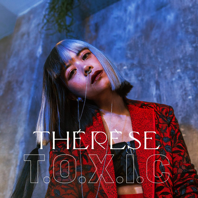 Thérèse – TOXIC