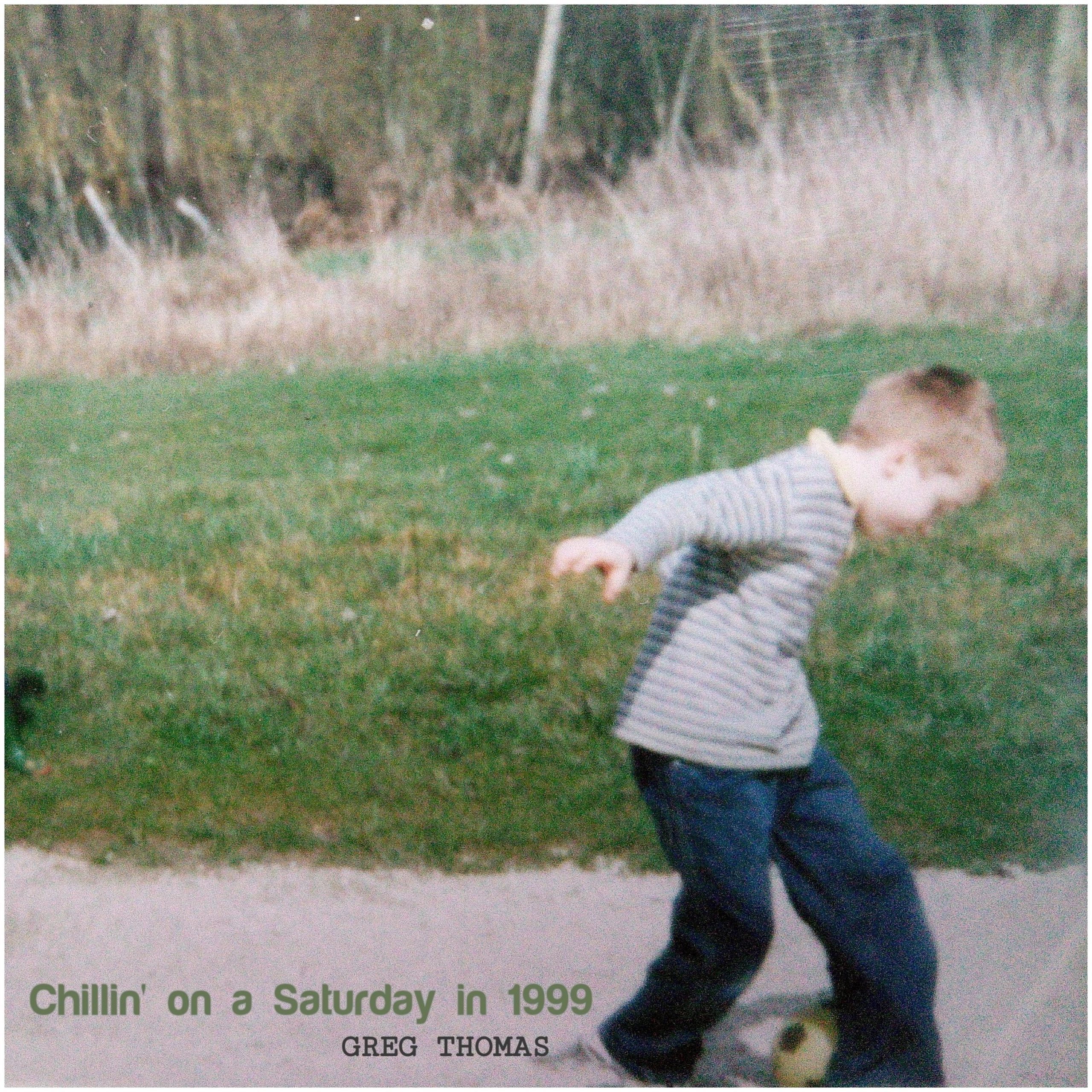Greg Thomas – Chillin' on a Saturday in 1999